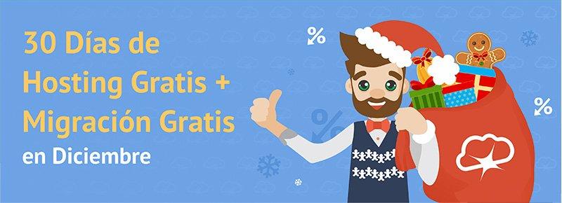 ¡30 días de Hosting Gratis + Migración Gratis durante todo Diciembre!
