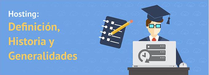 Hosting: Definición, Historia y Tipos de Alojamiento Web