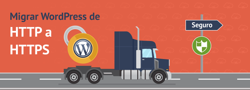 Migrar WordPress de HTTP a HTTPS