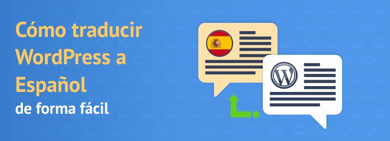 Traducir WordPress a Español de forma fácil