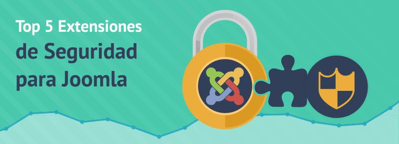 Top 5 Extensiones de Seguridad para Joomla
