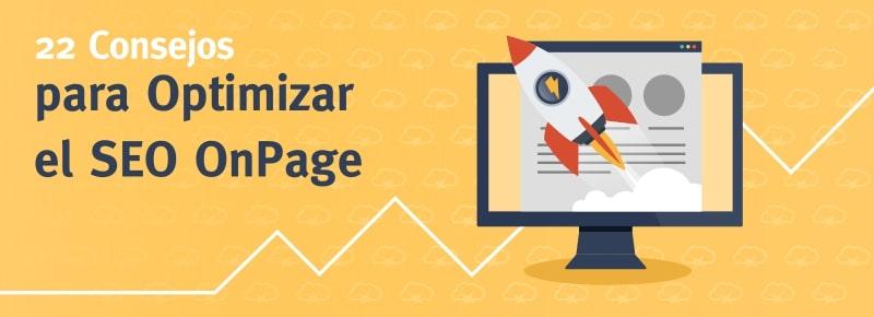 22 Consejos para Optimizar el SEO On Page en 2019