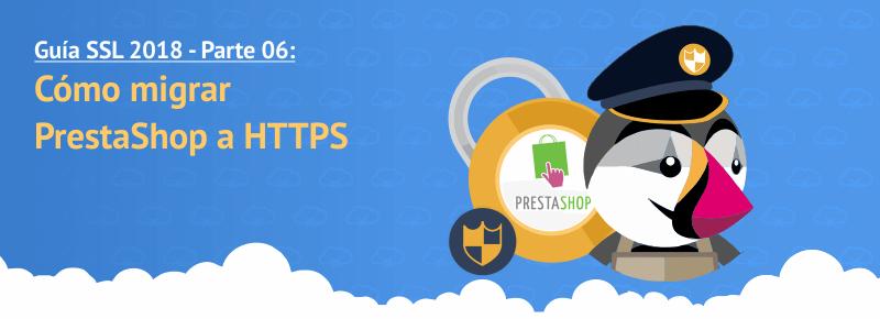 Cómo migrar PrestaShop a HTTPS