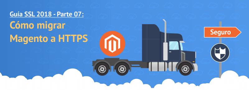 Cómo migrar Magento a HTTPS