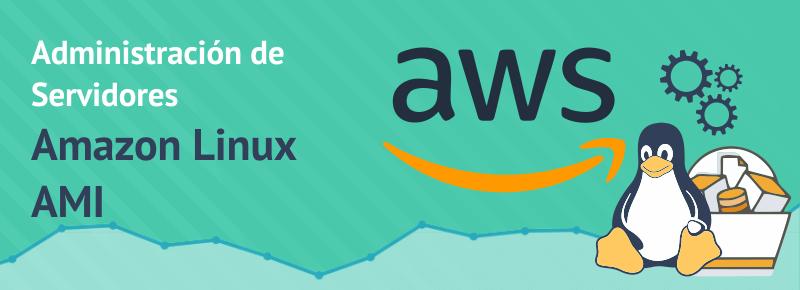 Administración de Servidores Linux AMI de AWS