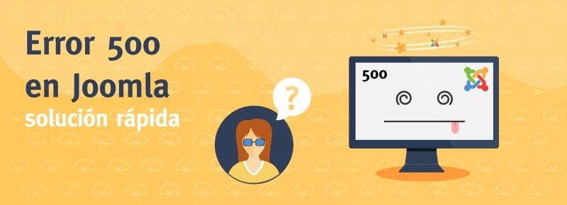 Error 500 en Joomla: Causas y Soluciones