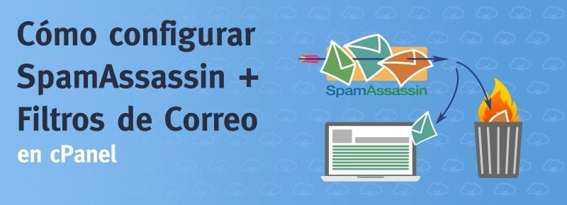 Cómo configurar SpamAssassin + Filtros de Correo en cPanel