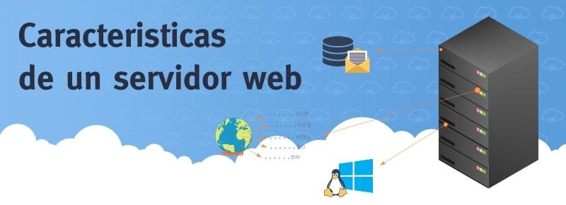 Caracteristicas de un servidor web