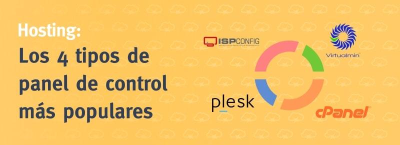 Hosting: Los 4 tipos de paneles de control más populares