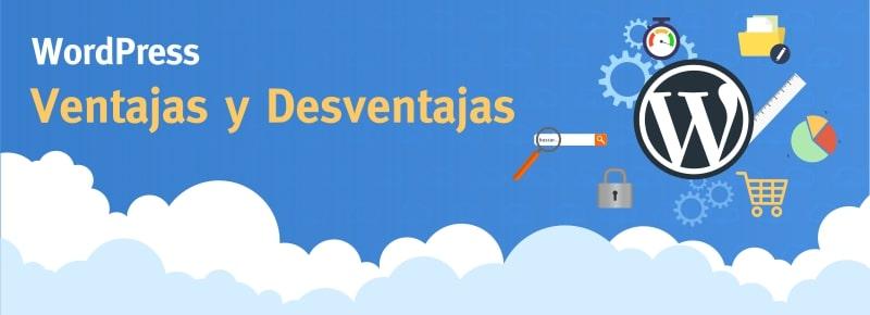 WordPress: Ventajas y Desventajas