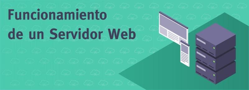 Funcionamiento de un servidor web