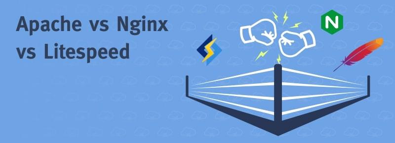 Apache vs Nginx vs LiteSpeed