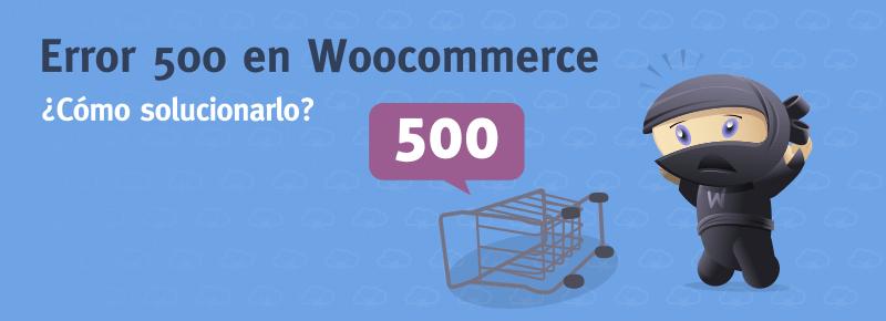 Error 500 en Woocommerce