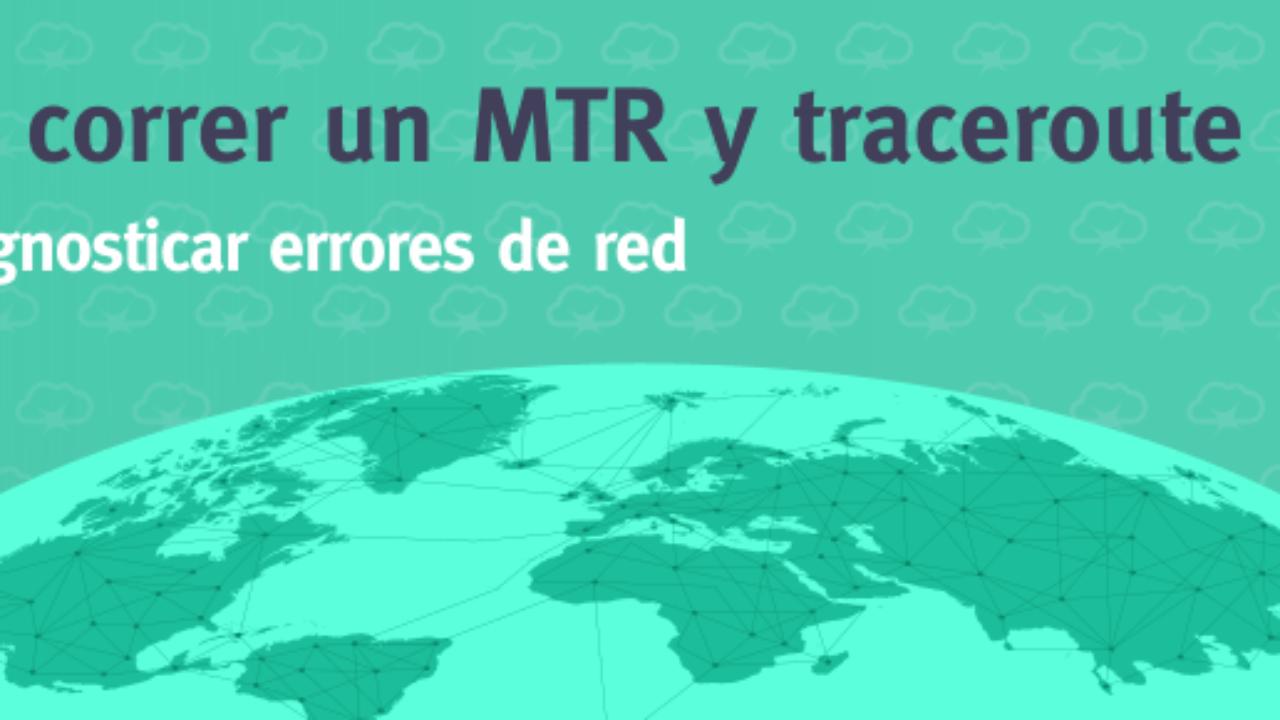 Cómo utilizar comando MTR y Traceroute para diagnosticar
