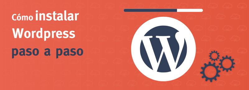 Cómo descargar e instalar WordPress
