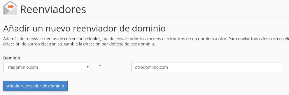 Añadir reenviador de correo para todo un dominio y sus casillas
