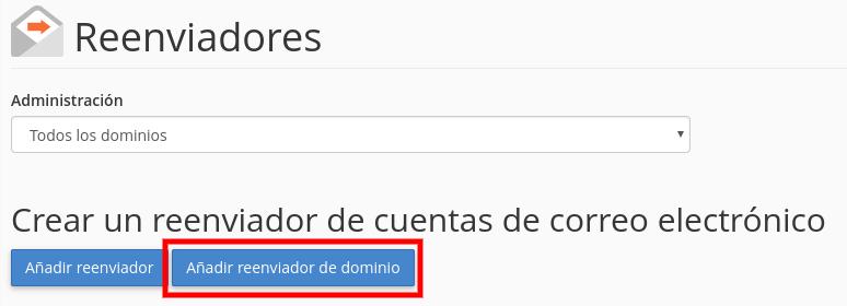Reenviador de correos de todo un dominio - cPanel