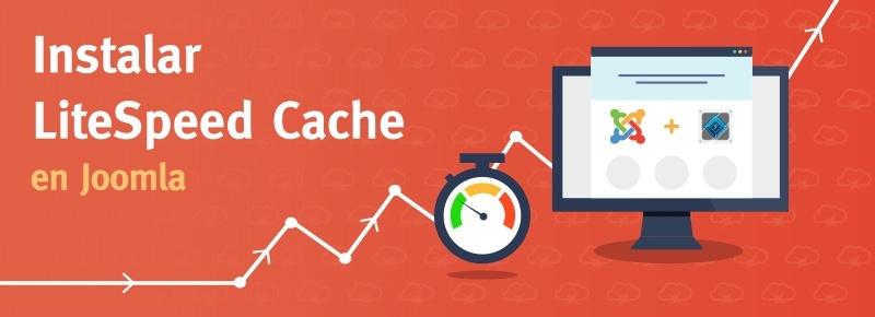 Instalar LiteSpeed Cache en Joomla