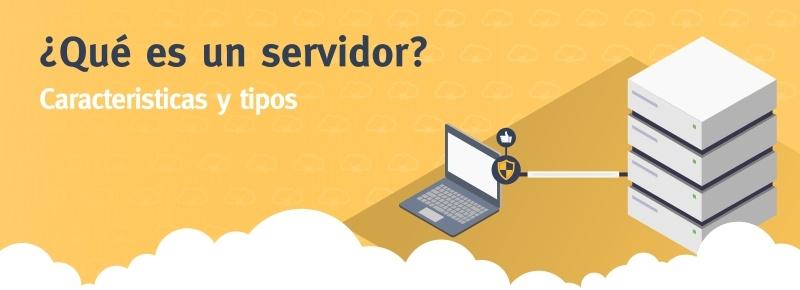 ¿Qué es un Servidor?