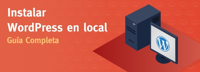 Cómo instalar WordPress en local
