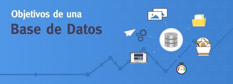 Objetivos de una Base de Datos