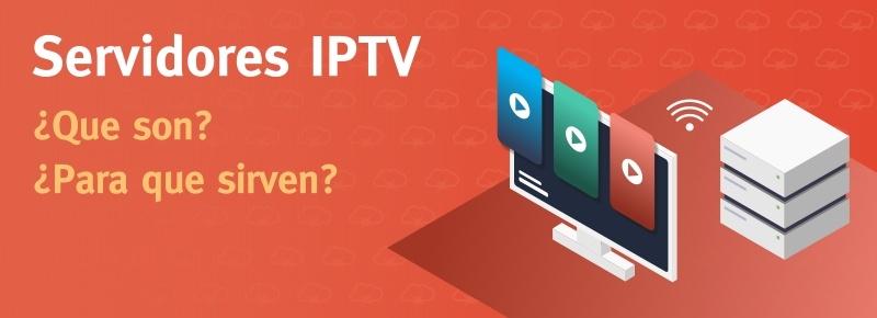 Servidores IPTV