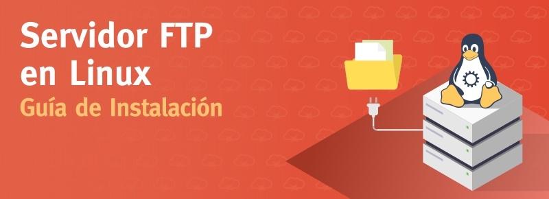 Servidor FTP en Linux